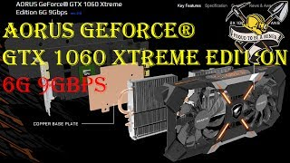Лучшая  GTX1060 для майнинга  - GIGABYTE AORUS GeForce GTX1060 Xtreme Edition 6G 9Gbps 6.0 GB OC