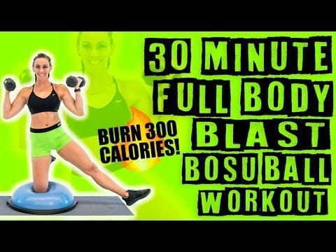 30 Minute Full Body Blast Bosu Ball Workout ��Burn 300 Calories!��