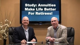 Annuities Make Life Better for Retirees