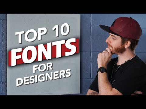 TOP 10 FONTS FOR GRAPHIC DESIGNERS