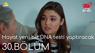 Aşk Laftan Anlamaz 30.Bölüm | Hayat yeni bir DNA testi yaptıracak