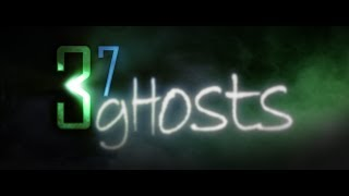 37 Ghosts - Trailer