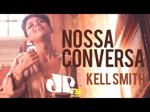Kell Smith - Nossa Conversa (Apollo 55 Remix) (Jovem Pan FM)
