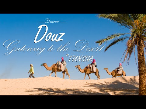 Douz: Gateway to the desert in Tunisia | Discovering [ full HD 1080p]
