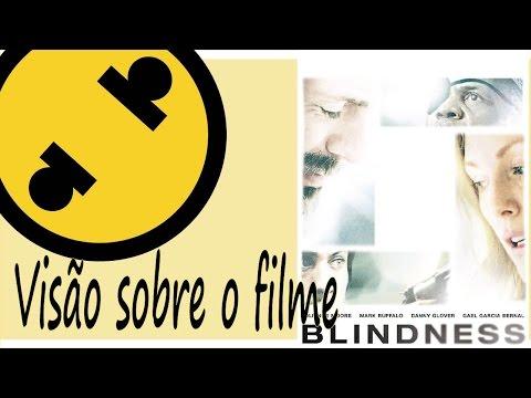 s02e01---resenha/análise-das-visões-do-filme-ensaio-sobre-a-cegueira