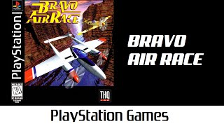 Bravo Air Race (Quick Gameplay) Playstation