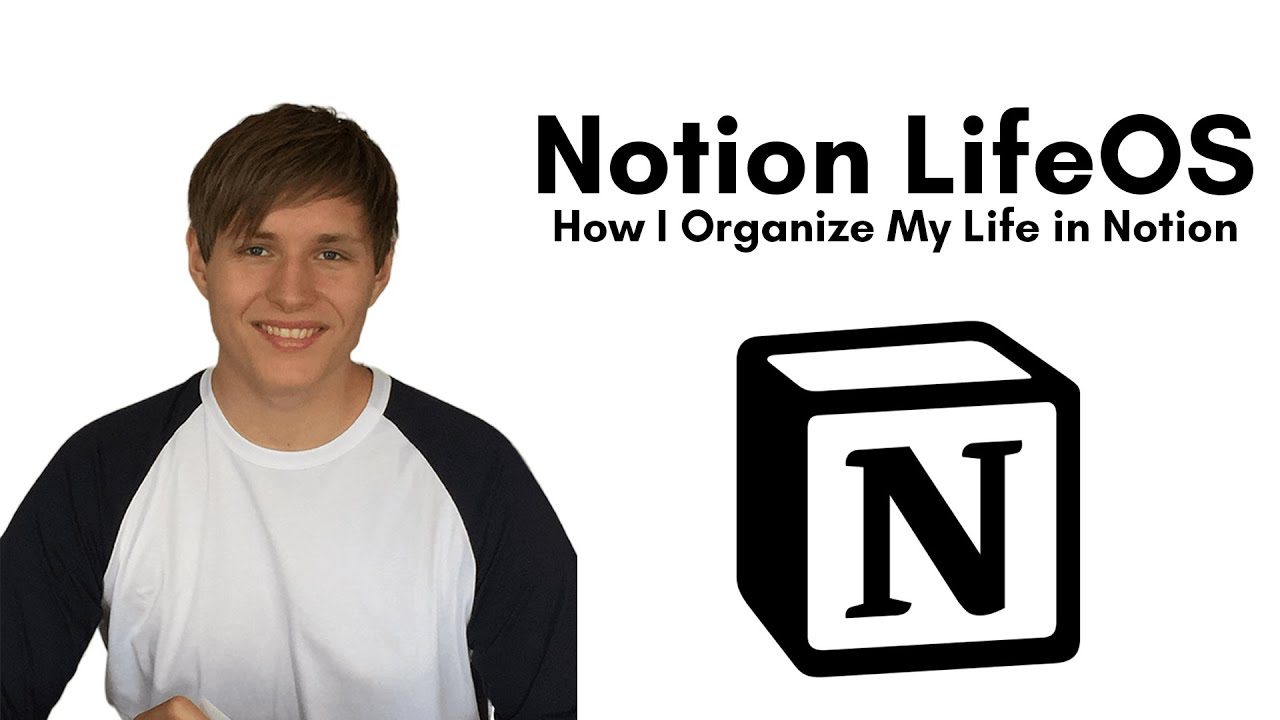 How I Organize My Life in Notion | Notion LifeOS