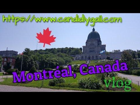 Travel Vlog # 9 | MONTREAL | July 2017