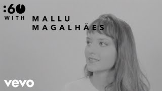 Mallu Magalhães - :60 With Video