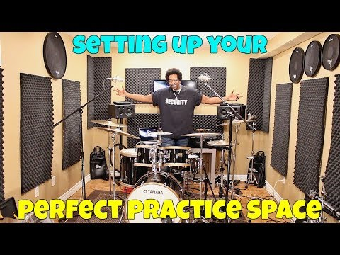SETTING UP Your PERFECT PRACTICE SPACE
