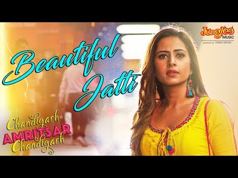 Beautiful Jatti | Gippy Grewal | Sargun Mehta | Chandigarh Amritsar Chandigarh