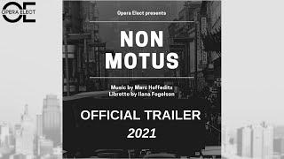 Non Motus - Official Trailer 2021