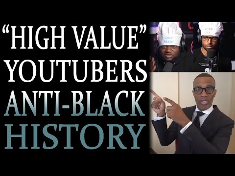 8-18-2021: The Anti-Black History of @FreshandFit , @Kevin Samuels  and More