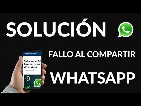 Solucionar Fallo al Compartir en WhatsApp