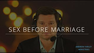 Sex before Marriage | Andrew Farley
