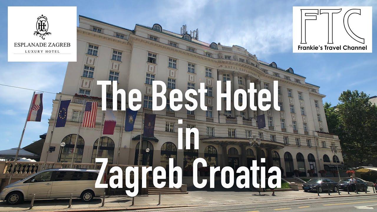 Esplanade Zagreb Hotel Croatia In 4k Best Hotel In Zagreb Youtube