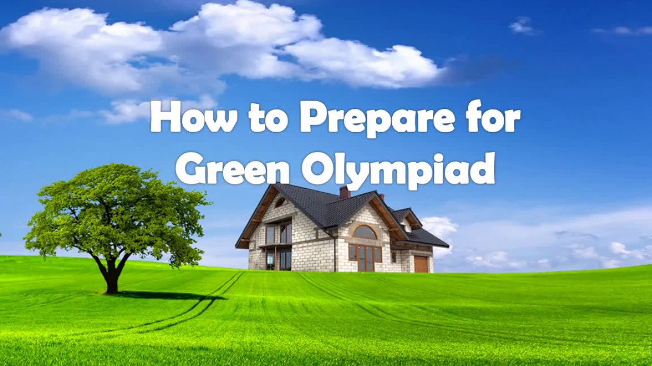 How to Prepare for Green Olympiad