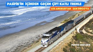 Pasifik'In İçinden Geçen Çift Katlı Trenle Los Angeles'Tan San Diego'Ya Seyahat