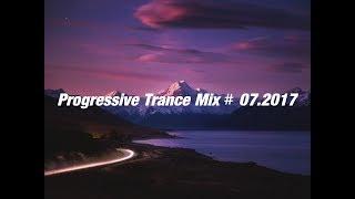 Progressive Trance Mix 07 2017