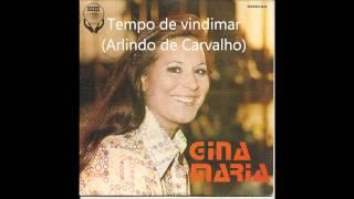 Gina Maria -  Tempo de vindimar (Arlindo de Carvalho)