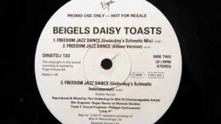 Beigels Daisy Toasts - Freedom Jazz Dance (Album Version) (1994)