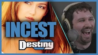 Incest (WARNING: Not a Wholesome Debate) - Destiny Debates