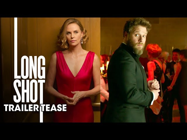 Long Shot (2019 Movie) Official Trailer Tease - Seth Rogen, Charlize Theron