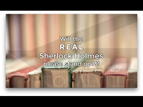 Will the REAL Sherlock Holmes Please Stand UP?!? - 7/12/16