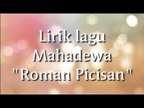 Mahadewa - Roman Picisan lirik