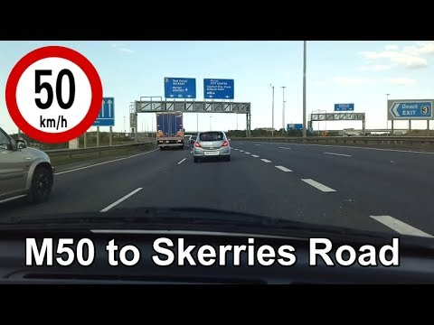 Dash Cam Ireland - M50 Motorway to Skerries Road, Dublin