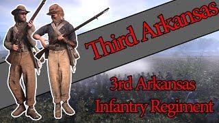"""Fighting Regiments of War of Rights - 3rd Arkansas """"Third Arkansas"""""""