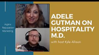 Adele Gutman on Hospitality M.D. Podcast