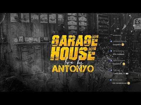 Antonyo Garage LIVE - 2019..06..05