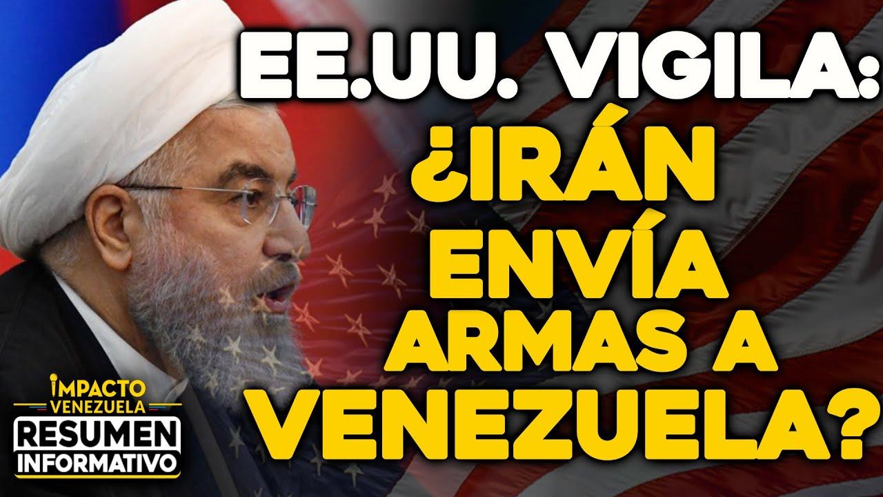 EE.UU VIGILA: ¿Irán envíaarmas a Venezuela? | 🔴  NOTICIAS VENEZUELA HOY Junio 12 2021