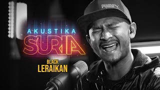 Cover images Black Hanifah - Leraikan #AkustikaSuria