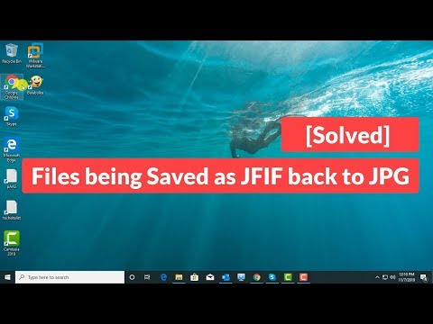 [Solved] Files Being Saved As JFIF Back To JPG