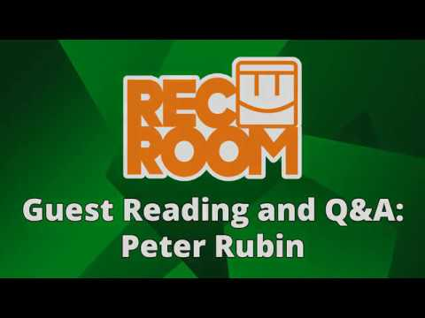 Rec Room Guest Reading and Q&A: Peter Rubin