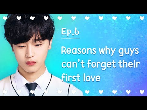 Reasons why guys can't forget their first love | Seventeen