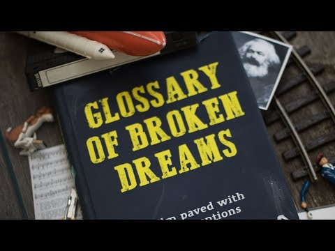 Glossary of Broken Dreams / Trailer