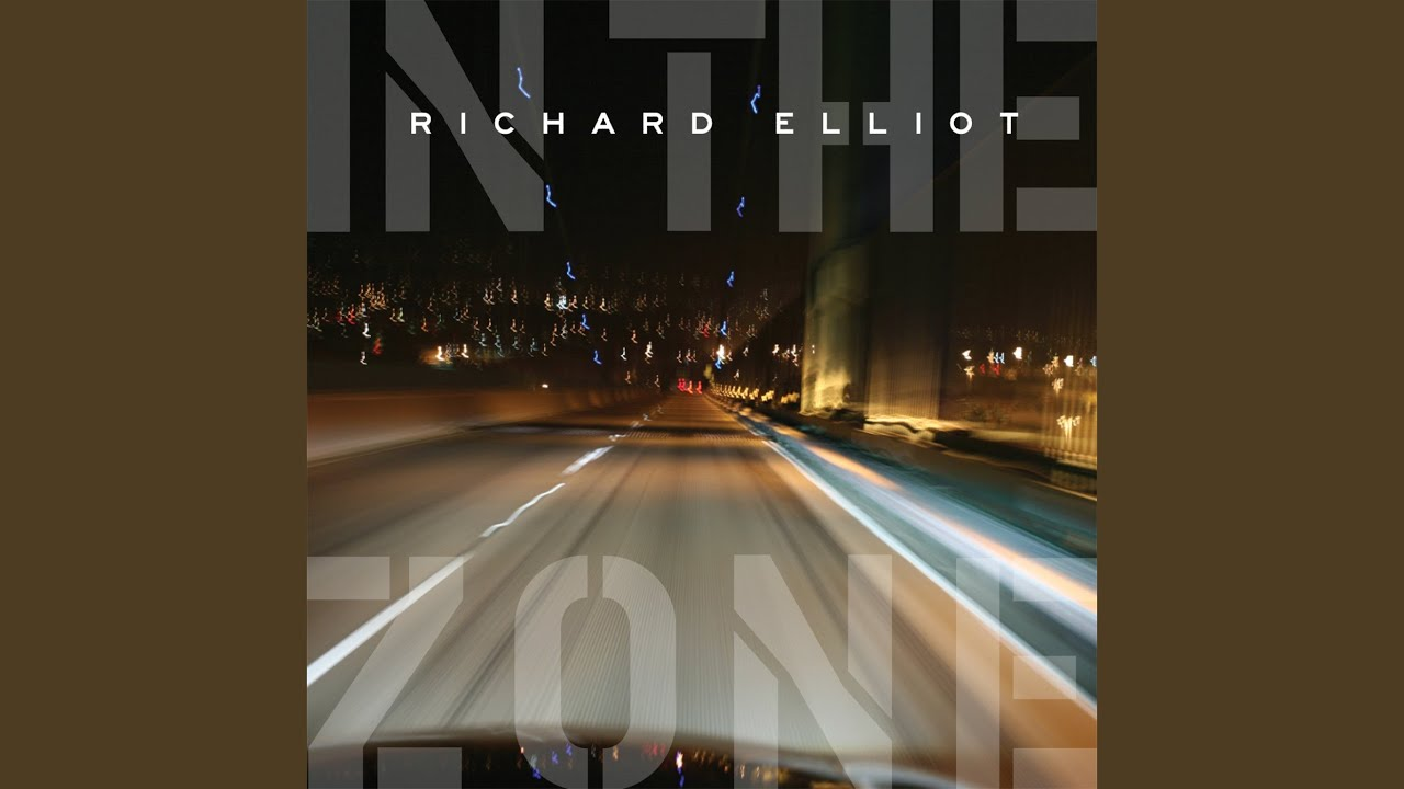 in-the-zone-richard-elliot-topic