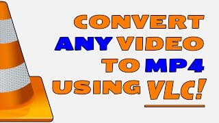 Convert video to mp4 - How to Convert video files to mp4 using VLC Media Player