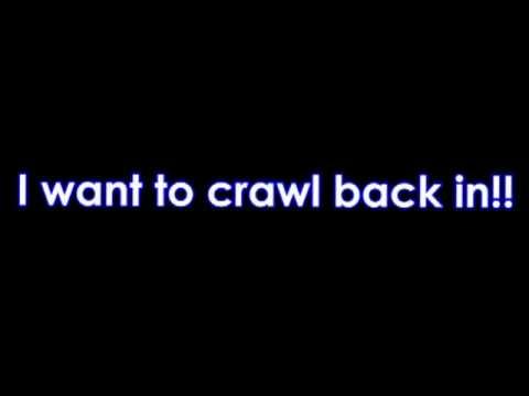 Lyrics: Crawl Back In - Dead by Sunrise