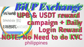 BiUP Exchange, UPB & USDT reward campaign + Daily Login Reward NOTE: No Need to do KYC