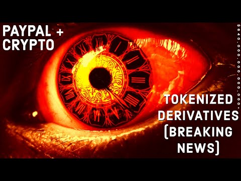 Brave New World $650T R3 Tokenized Derivatives With Crypto Assets ON LEDGER - PayPal & Crypto
