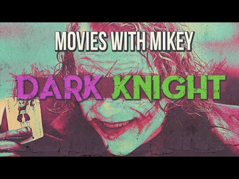 The Dark Knight (2008) - Movies with Mikey