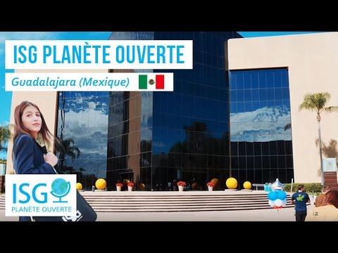 ISG Planète Ouverte : Guadalajara (Mexique)