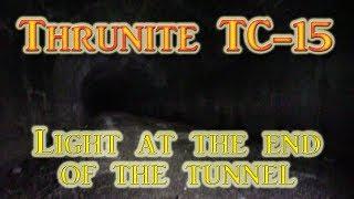 Baixar Thrunite TC-15 Field Testing & Tunnel Fun