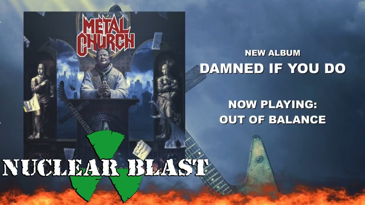 METAL CHURCH  — Out Of Balance (OFFICIAL TRACK)