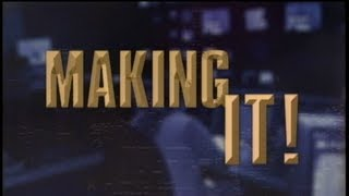 International Business - THE MAKING IT! TV SHOW