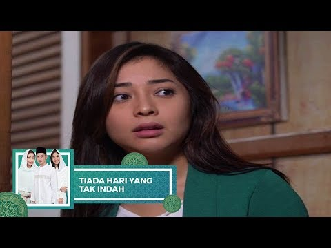 Highlight Tiada Hari Yang Tak Indah - Episode 25 dan 26
